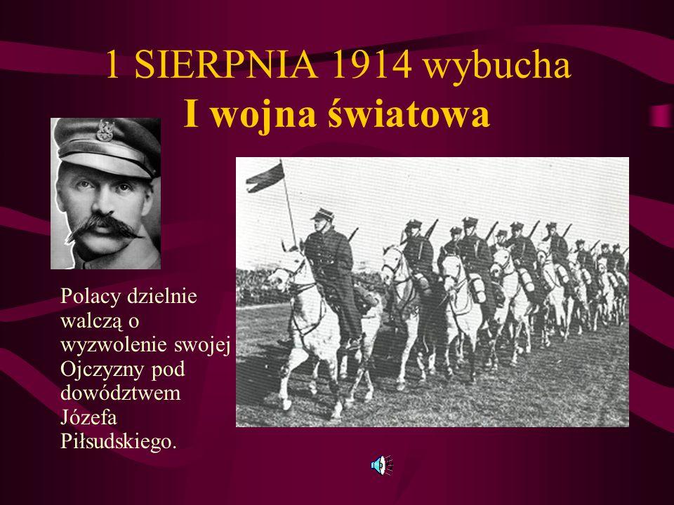 Przed wybuchem I wojny światowej JÓZEF PIŁSUDSKI– jako komendant - tworzy Pierwszą Kompanię Kadrową Na zdjęciu widzimy Józefa Piłsudskiego jako ułana