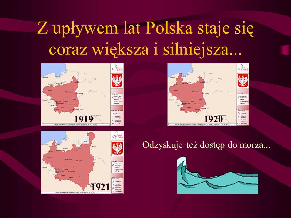 I oto sen Polaków spełnia się ! 11 listopada 1918 roku powstaje niepodległe państwo polskie. POLSKA znów pojawia się na mapach świata