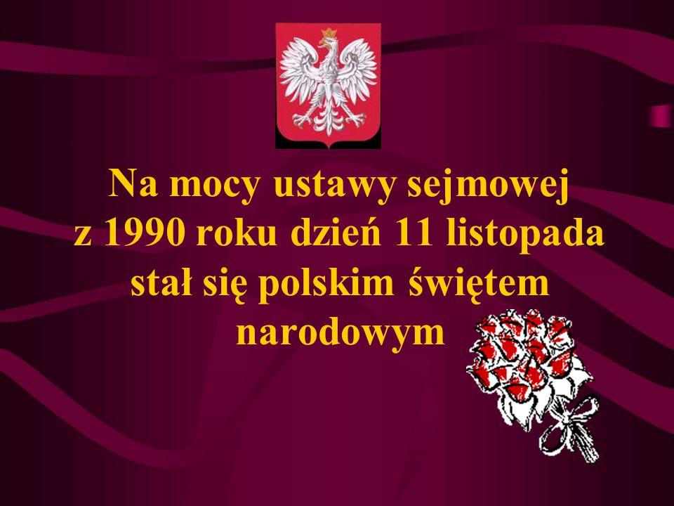 W 1920 roku Józef Piłsudski zostaje mianowany Marszałkiem Polski Ten wielki człowiek całe życie służył Polsce, walczył o wolność Ojczyzny, a potem o p