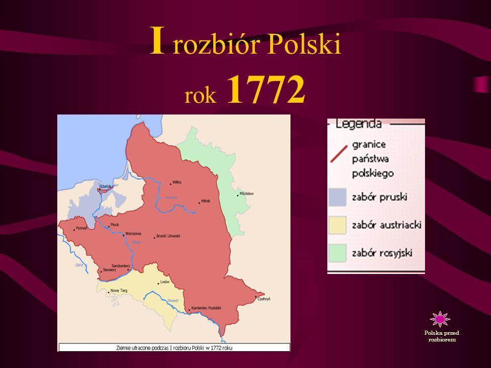 Taki podział Polski pomiędzy inne kraje nazywa się ROZBIOREM W historii naszego kraju były aż 3 rozbiory. Po ostatnim Polska została wykreślona z mapy