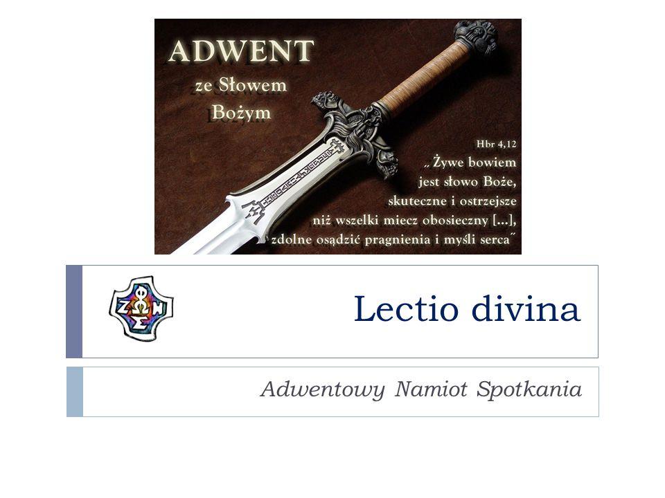 Lectio divina Adwentowy Namiot Spotkania