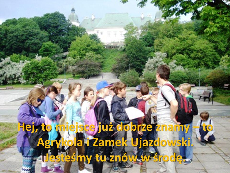 Hej, to miejsce już dobrze znamy – to Agrykola i Zamek Ujazdowski. Jesteśmy tu znów w środę.
