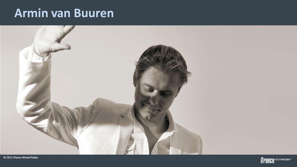 © 2011 iTrance Media Polska Armin van Buuren