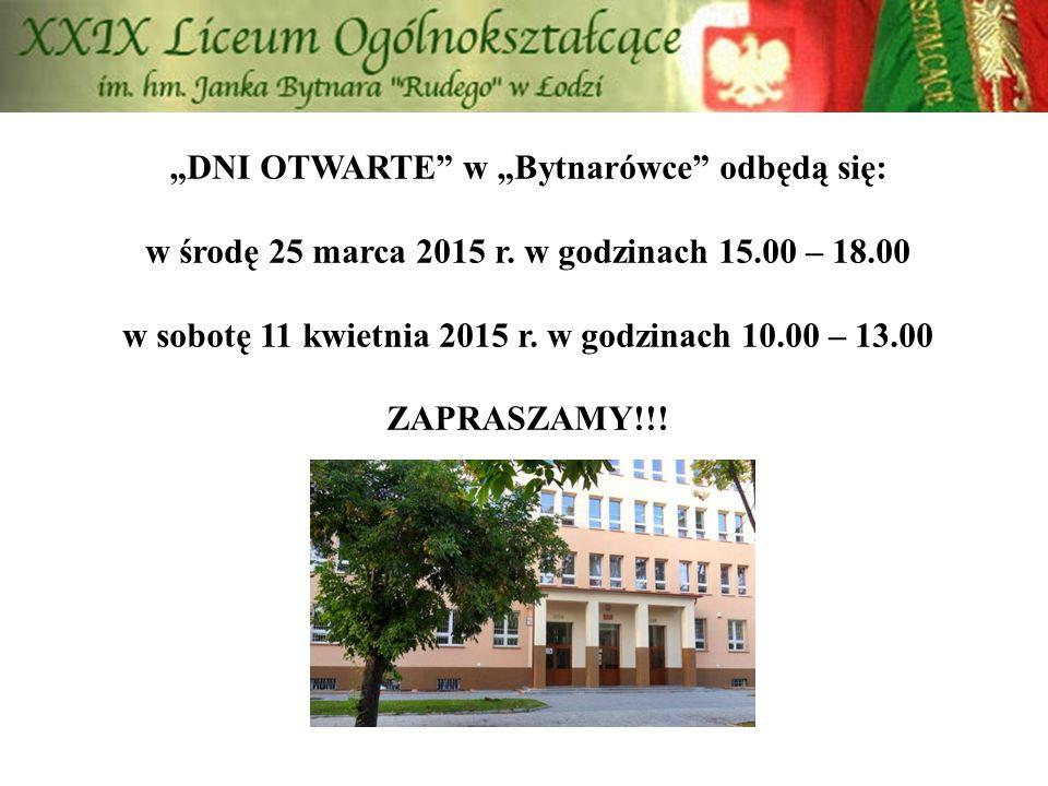 """""""DNI OTWARTE"""" w """"Bytnarówce"""" odbędą się: w środę 25 marca 2015 r. w godzinach 15.00 – 18.00 w sobotę 11 kwietnia 2015 r. w godzinach 10.00 – 13.00 ZAP"""