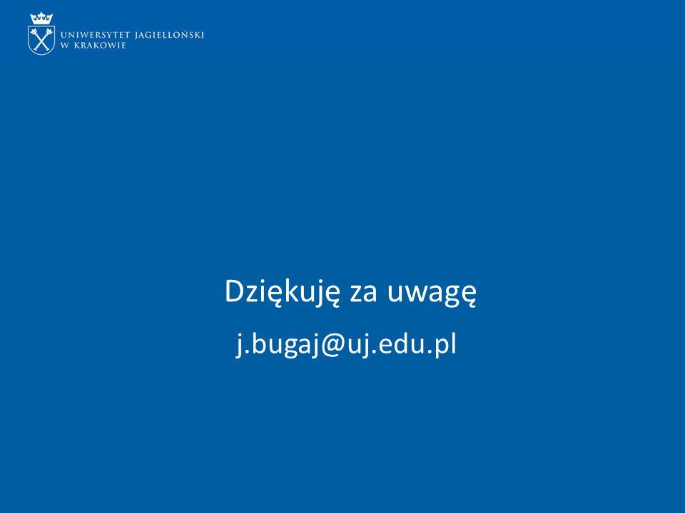Dziękuję za uwagę j.bugaj@uj.edu.pl