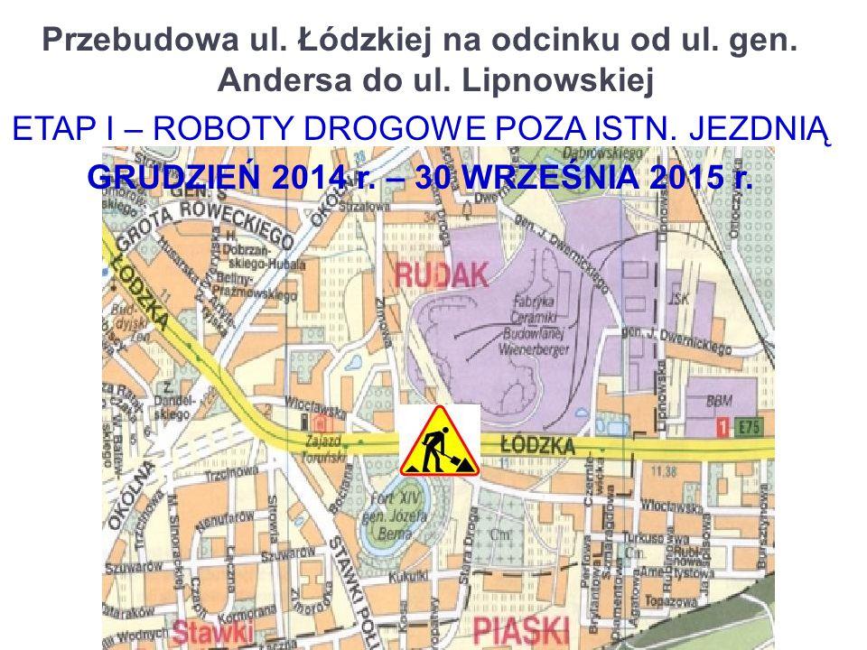 Przebudowa ul.Łódzkiej na odcinku od ul. gen. Andersa do ul.