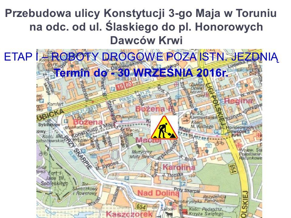 Przebudowa ulicy Konstytucji 3-go Maja w Toruniu na odc.