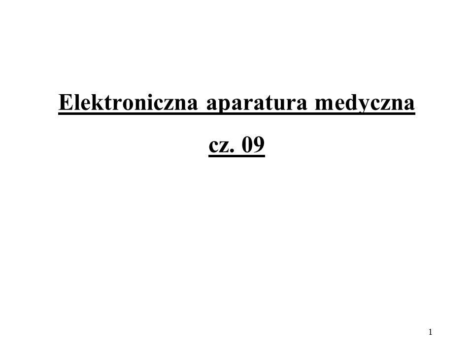 1 Elektroniczna aparatura medyczna cz. 09
