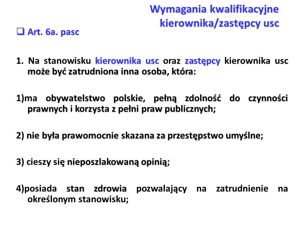 Wymagania kwalifikacyjne kierownika/zastępcy usc  Art.