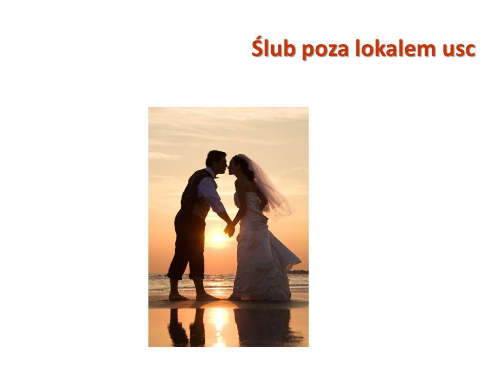 Ślub poza lokalem usc
