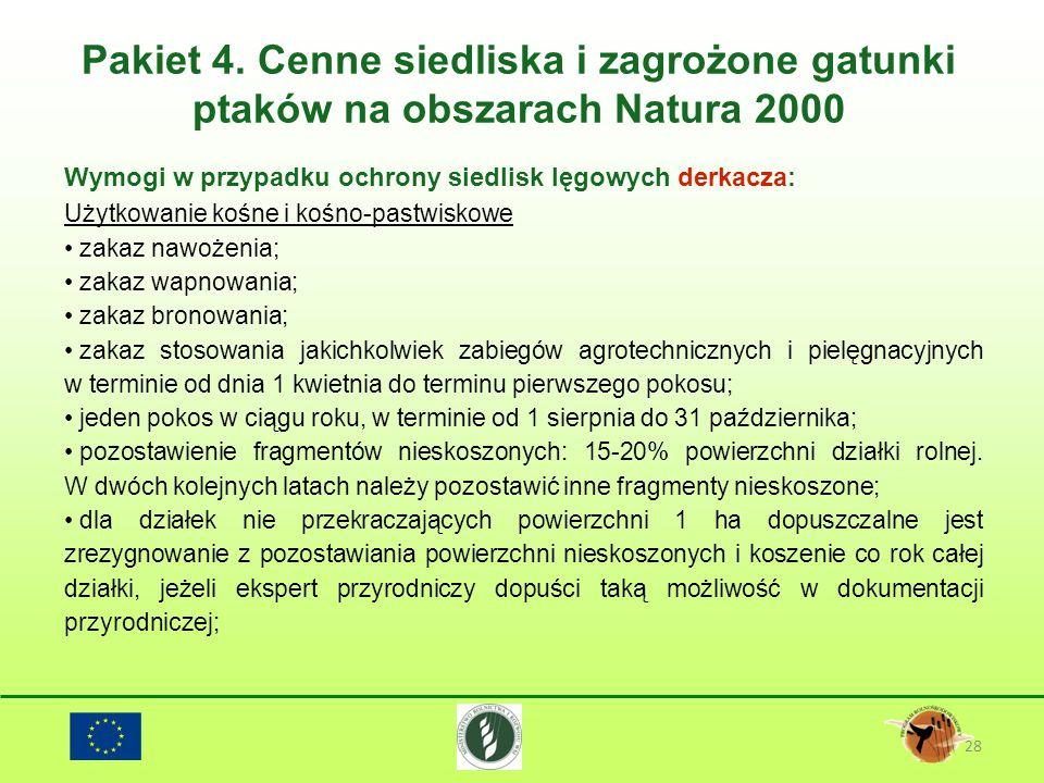 Pakiet 4. Cenne siedliska i zagrożone gatunki ptaków na obszarach Natura 2000 28 Wymogi w przypadku ochrony siedlisk lęgowych derkacza: Użytkowanie ko