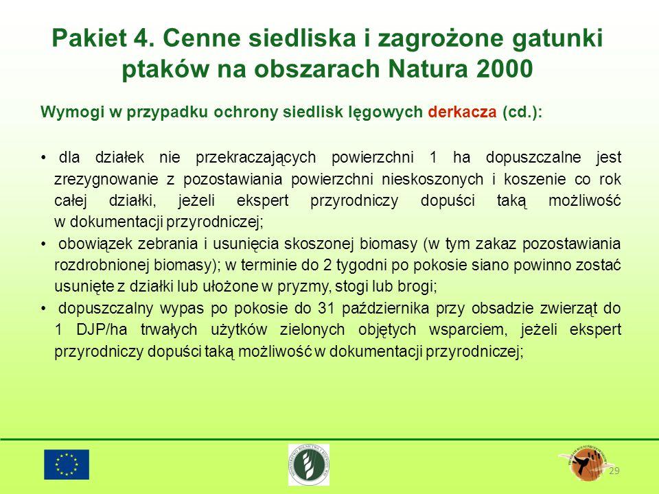 Pakiet 4. Cenne siedliska i zagrożone gatunki ptaków na obszarach Natura 2000 29 Wymogi w przypadku ochrony siedlisk lęgowych derkacza (cd.): dla dzia