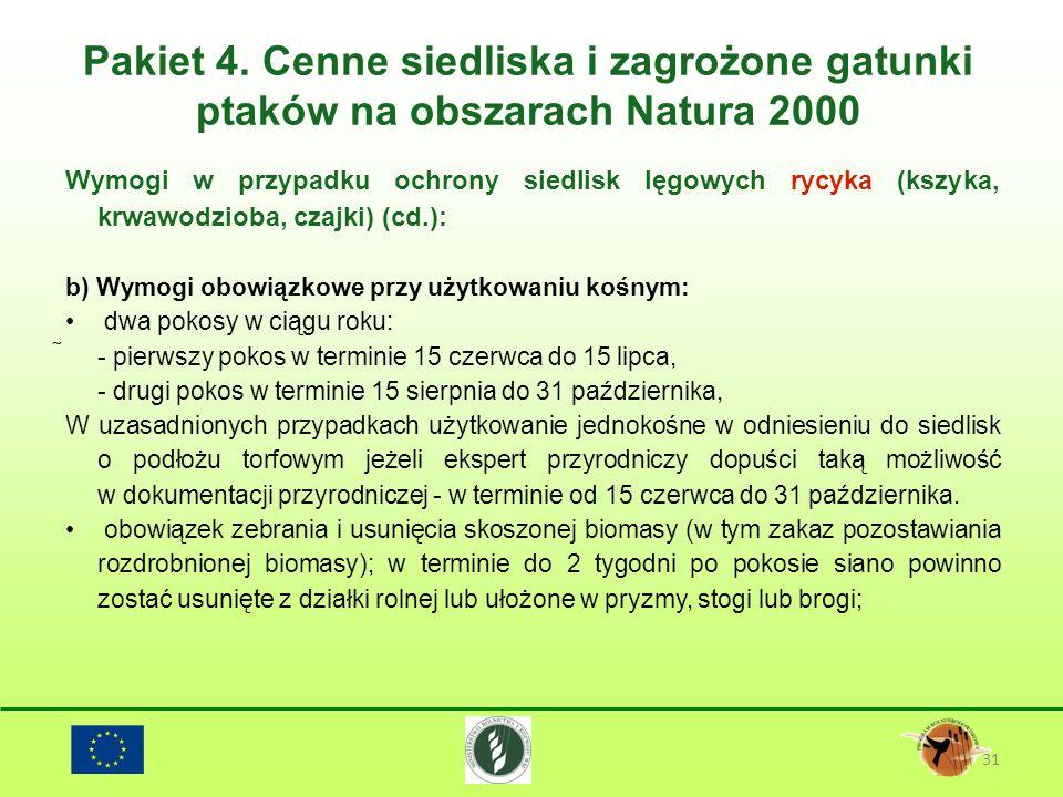 Pakiet 4. Cenne siedliska i zagrożone gatunki ptaków na obszarach Natura 2000 31 Wymogi w przypadku ochrony siedlisk lęgowych rycyka (kszyka, krwawodz