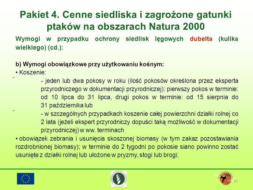 Pakiet 4. Cenne siedliska i zagrożone gatunki ptaków na obszarach Natura 2000 37 Wymogi w przypadku ochrony siedlisk lęgowych dubelta (kulika wielkieg