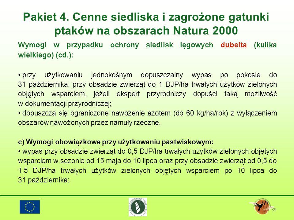 Pakiet 4. Cenne siedliska i zagrożone gatunki ptaków na obszarach Natura 2000 39 Wymogi w przypadku ochrony siedlisk lęgowych dubelta (kulika wielkieg