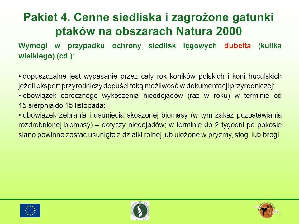 Pakiet 4. Cenne siedliska i zagrożone gatunki ptaków na obszarach Natura 2000 40 Wymogi w przypadku ochrony siedlisk lęgowych dubelta (kulika wielkieg