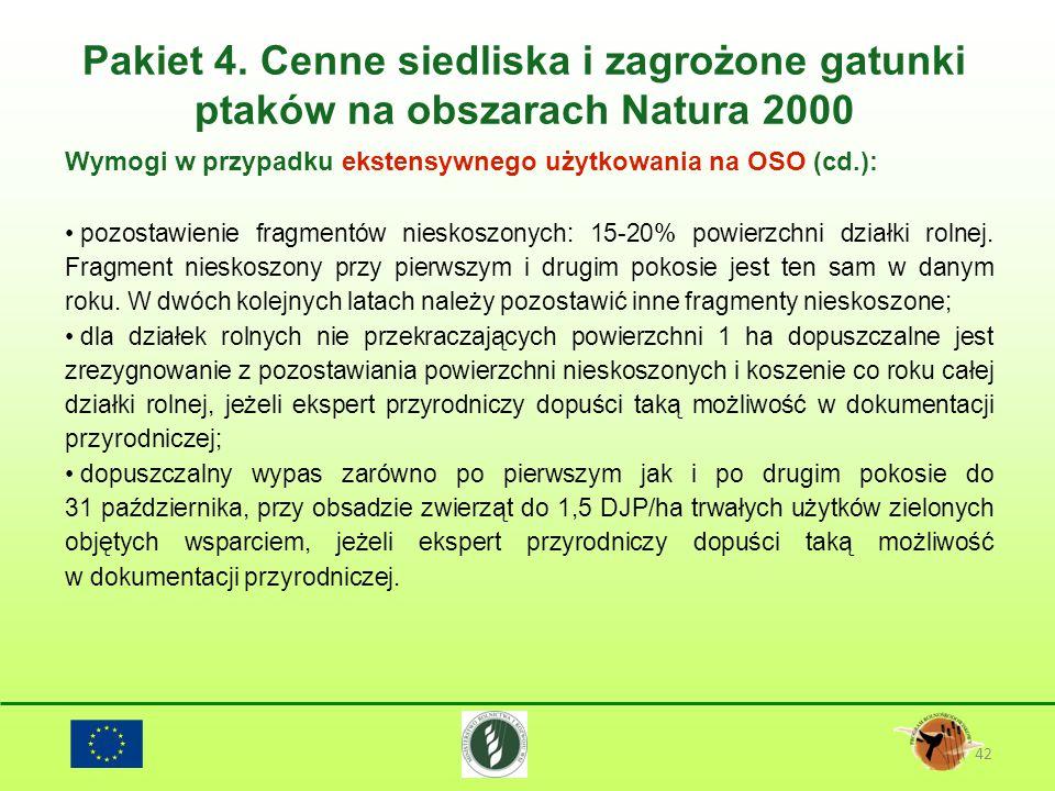 Pakiet 4. Cenne siedliska i zagrożone gatunki ptaków na obszarach Natura 2000 42 Wymogi w przypadku ekstensywnego użytkowania na OSO (cd.): pozostawie