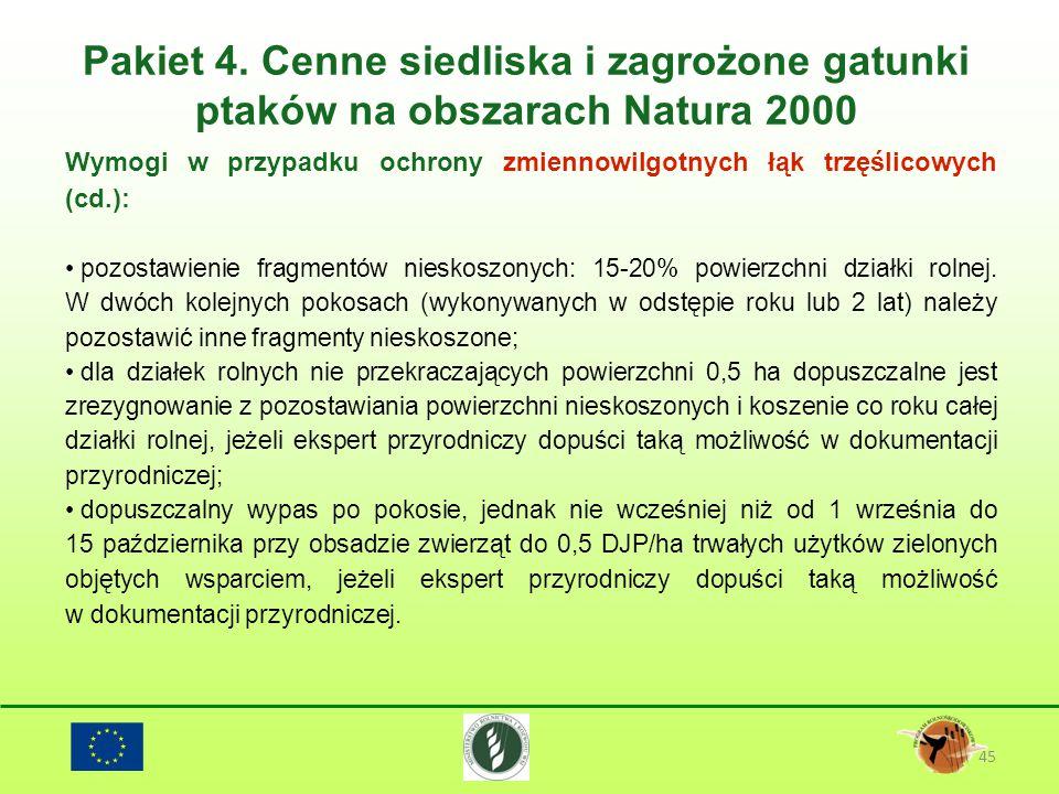 Pakiet 4. Cenne siedliska i zagrożone gatunki ptaków na obszarach Natura 2000 45 Wymogi w przypadku ochrony zmiennowilgotnych łąk trzęślicowych (cd.):