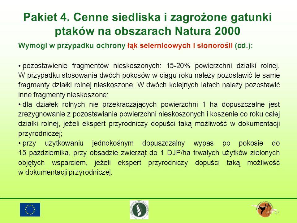 Pakiet 4. Cenne siedliska i zagrożone gatunki ptaków na obszarach Natura 2000 47 Wymogi w przypadku ochrony łąk selernicowych i słonorośli (cd.): pozo