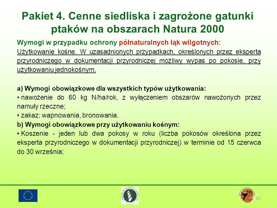 Pakiet 4. Cenne siedliska i zagrożone gatunki ptaków na obszarach Natura 2000 52 Wymogi w przypadku ochrony półnaturalnych łąk wilgotnych: Użytkowanie