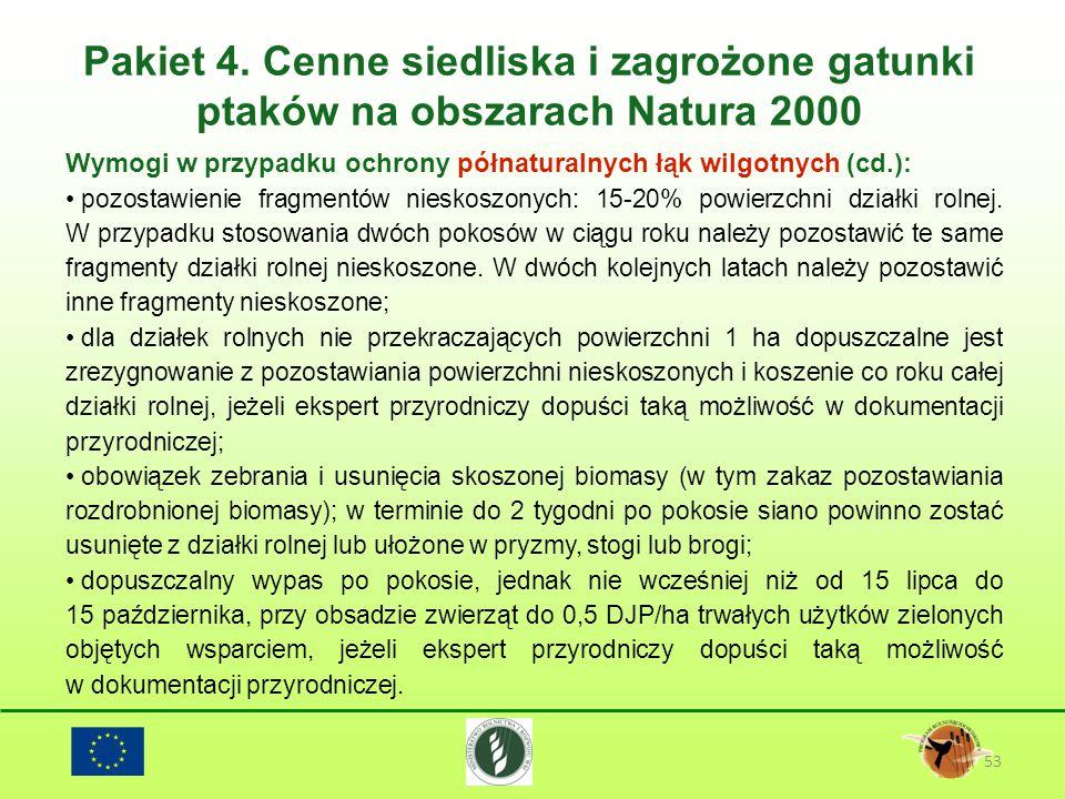 Pakiet 4. Cenne siedliska i zagrożone gatunki ptaków na obszarach Natura 2000 53 Wymogi w przypadku ochrony półnaturalnych łąk wilgotnych (cd.): pozos