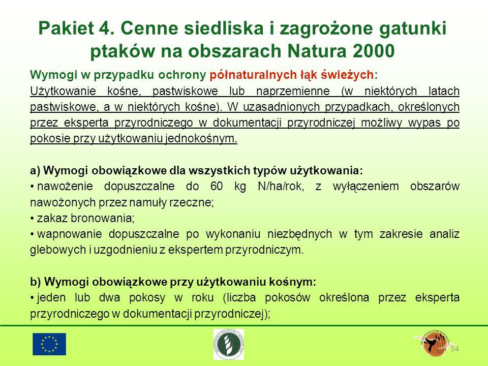 Pakiet 4. Cenne siedliska i zagrożone gatunki ptaków na obszarach Natura 2000 54 Wymogi w przypadku ochrony półnaturalnych łąk świeżych: Użytkowanie k
