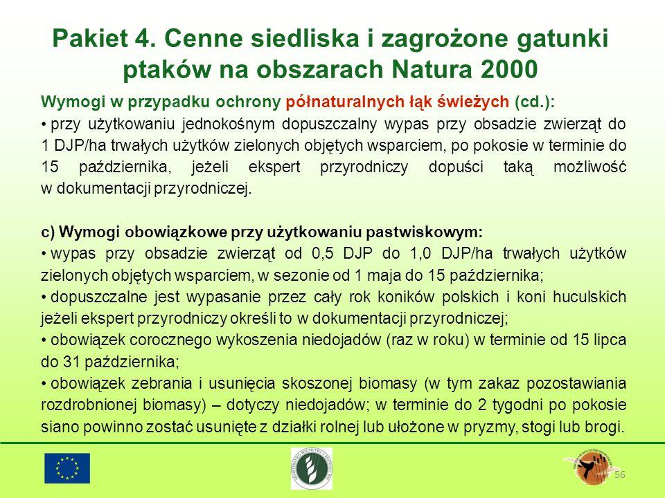 Pakiet 4. Cenne siedliska i zagrożone gatunki ptaków na obszarach Natura 2000 56 Wymogi w przypadku ochrony półnaturalnych łąk świeżych (cd.): przy uż