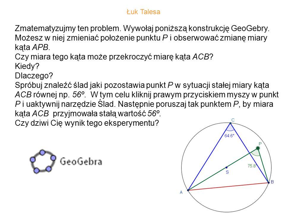 14 Zmatematyzujmy ten problem.Wywołaj poniższą konstrukcję GeoGebry.