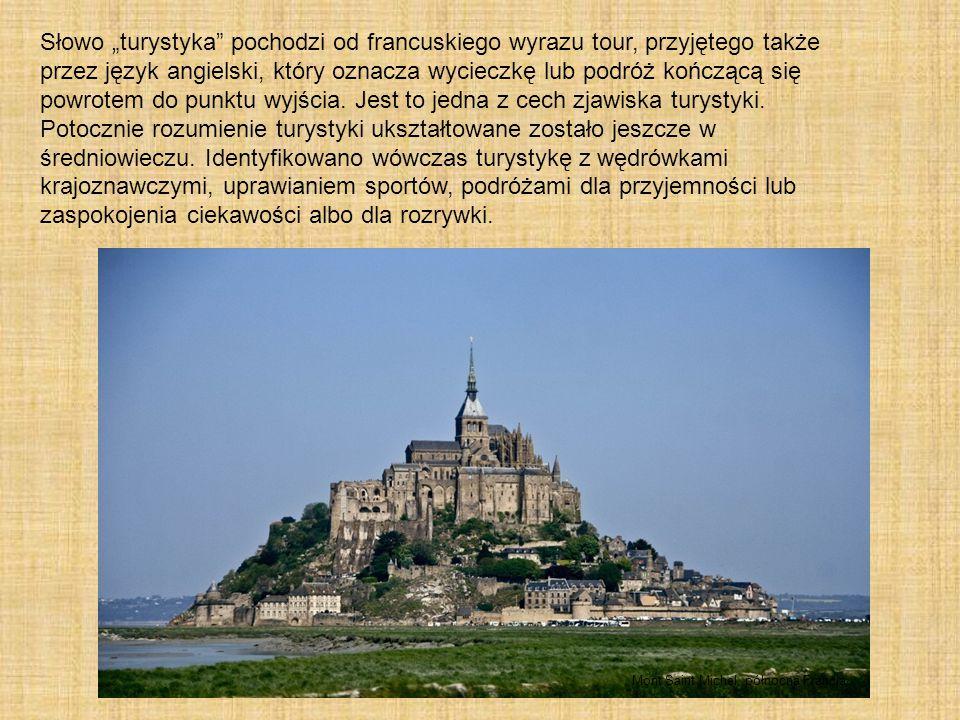 """Słowo """"turystyka"""" pochodzi od francuskiego wyrazu tour, przyjętego także przez język angielski, który oznacza wycieczkę lub podróż kończącą się powrot"""