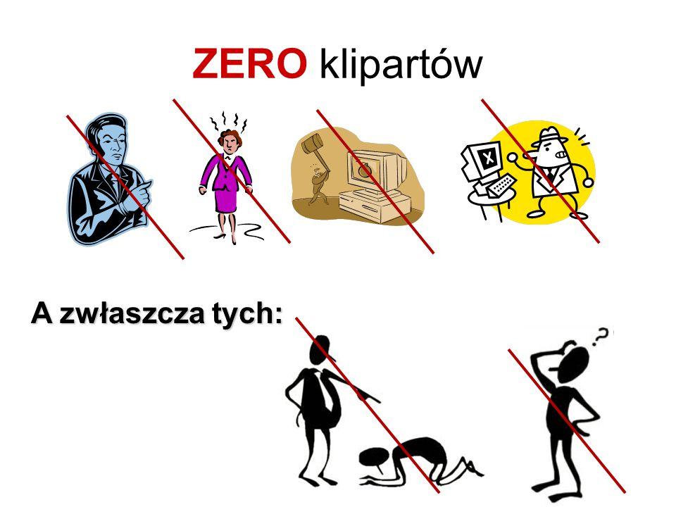 ZERO klipartów A zwłaszcza tych:
