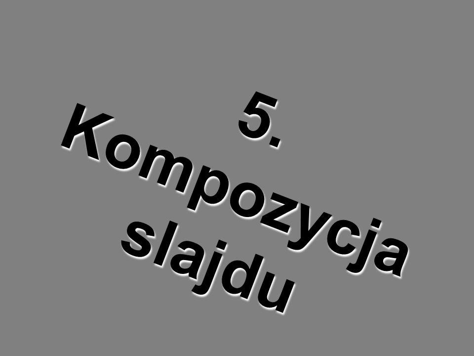 5. Kompozycja slajdu