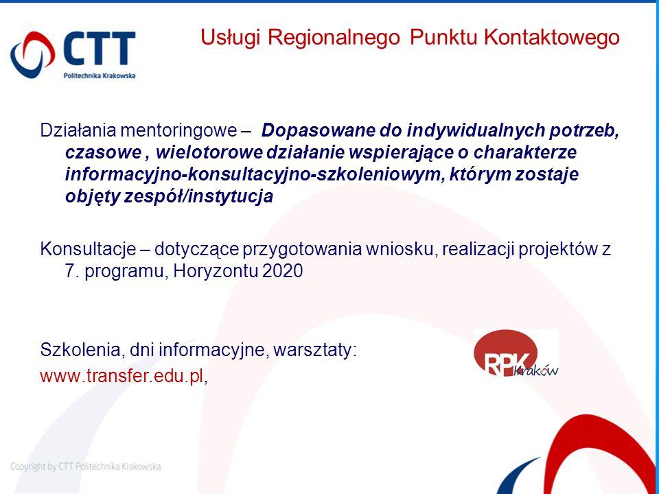 Usługi Regionalnego Punktu Kontaktowego Działania mentoringowe – Dopasowane do indywidualnych potrzeb, czasowe, wielotorowe działanie wspierające o charakterze informacyjno-konsultacyjno-szkoleniowym, którym zostaje objęty zespół/instytucja Konsultacje – dotyczące przygotowania wniosku, realizacji projektów z 7.