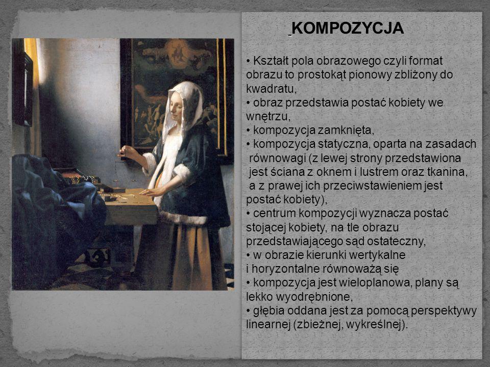 Kształt pola obrazowego czyli format obrazu to prostokąt pionowy zbliżony do kwadratu, obraz przedstawia postać kobiety we wnętrzu, kompozycja zamknięta, kompozycja statyczna, oparta na zasadach równowagi (z lewej strony przedstawiona jest ściana z oknem i lustrem oraz tkanina, a z prawej ich przeciwstawieniem jest postać kobiety), centrum kompozycji wyznacza postać stojącej kobiety, na tle obrazu przedstawiającego sąd ostateczny, w obrazie kierunki wertykalne i horyzontalne równoważą się kompozycja jest wieloplanowa, plany są lekko wyodrębnione, głębia oddana jest za pomocą perspektywy linearnej (zbieżnej, wykreślnej).
