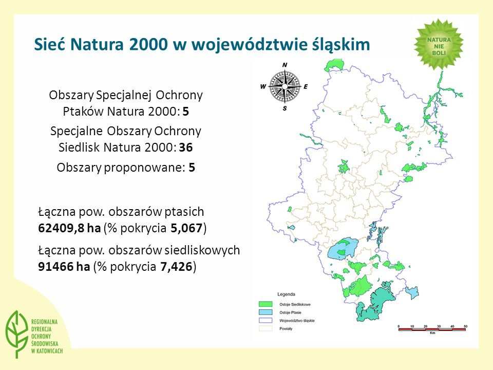 Sieć Natura 2000 w województwie śląskim Obszary Specjalnej Ochrony Ptaków Natura 2000: 5 Specjalne Obszary Ochrony Siedlisk Natura 2000: 36 Obszary proponowane: 5 Łączna pow.