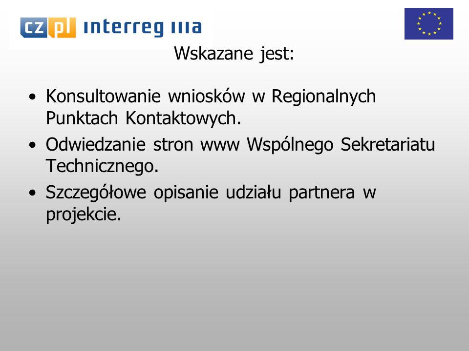 Wskazane jest: Konsultowanie wniosków w Regionalnych Punktach Kontaktowych.
