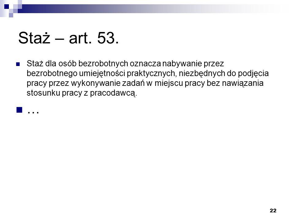22 Staż – art. 53.