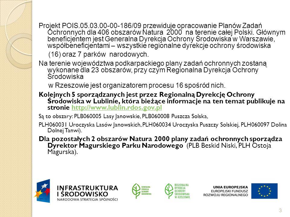 Projekt POIS.05.03.00-00-186/09 przewiduje opracowanie Planów Zadań Ochronnych dla 406 obszarów Natura 2000 na terenie całej Polski.
