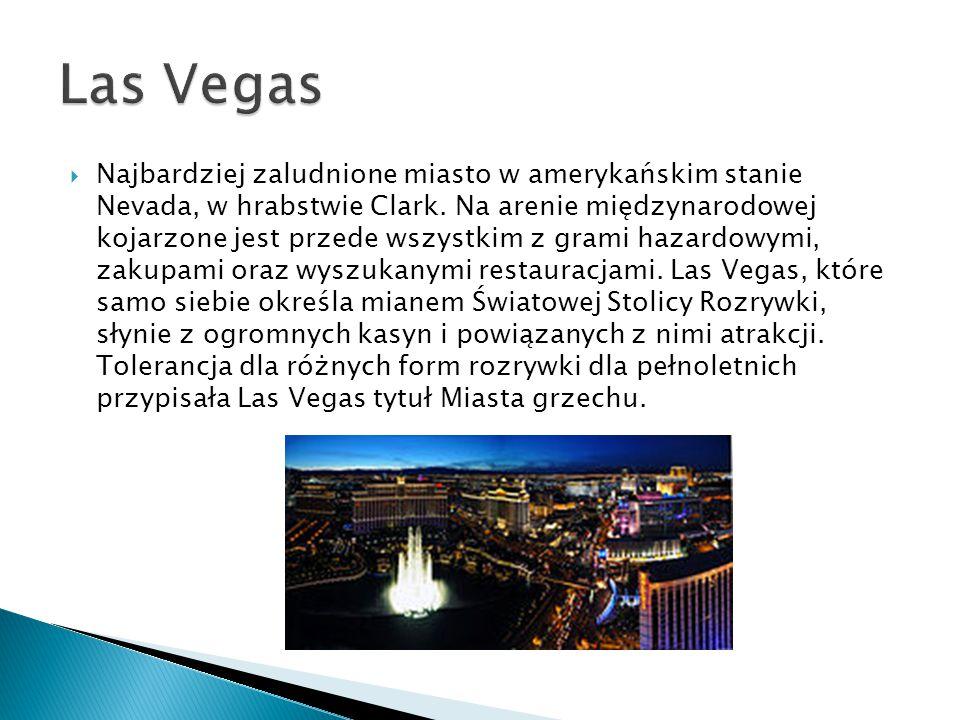  Najbardziej zaludnione miasto w amerykańskim stanie Nevada, w hrabstwie Clark.