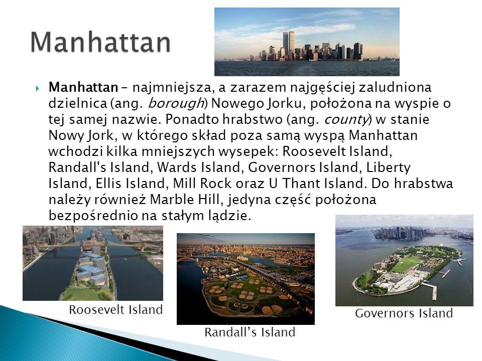  Manhattan – najmniejsza, a zarazem najgęściej zaludniona dzielnica (ang.