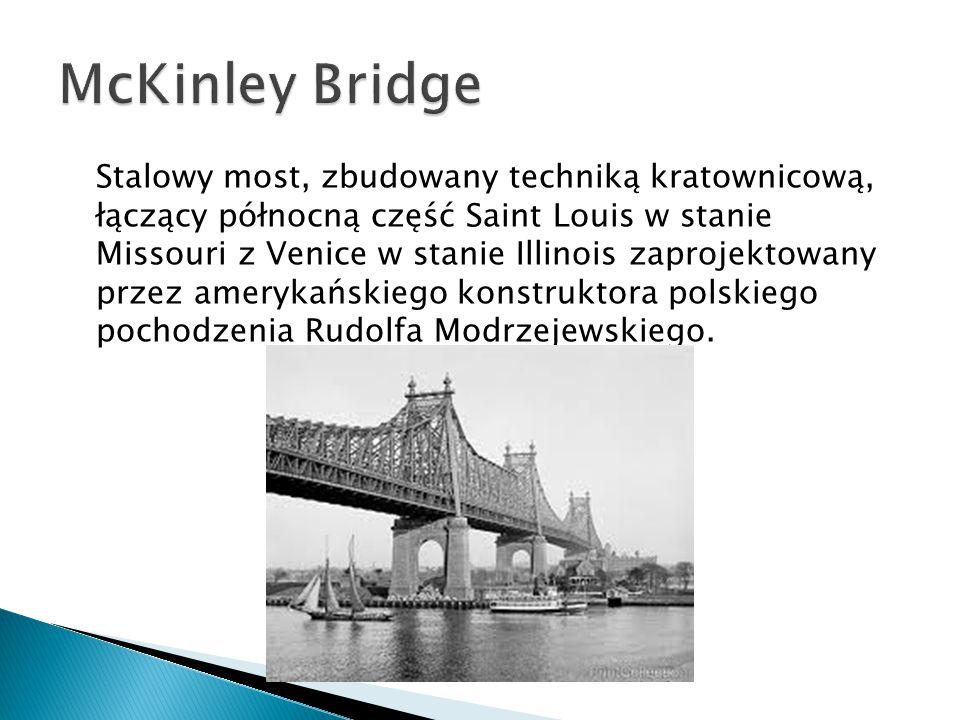 Stalowy most, zbudowany techniką kratownicową, łączący północną część Saint Louis w stanie Missouri z Venice w stanie Illinois zaprojektowany przez amerykańskiego konstruktora polskiego pochodzenia Rudolfa Modrzejewskiego.