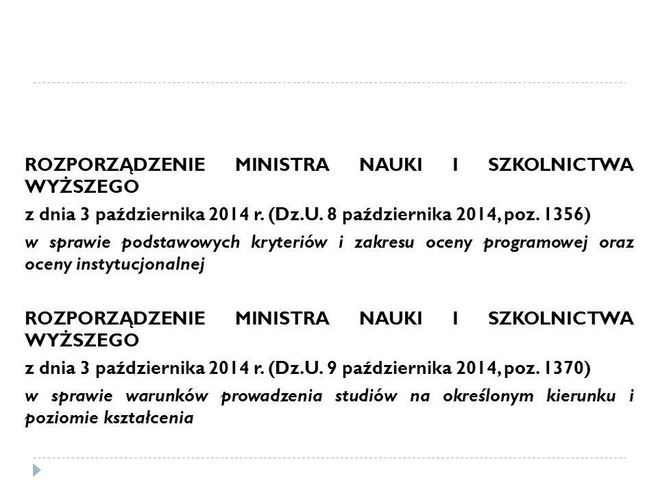 ROZPORZĄDZENIE MINISTRA NAUKI I SZKOLNICTWA WYŻSZEGO z dnia 3 października 2014 r.