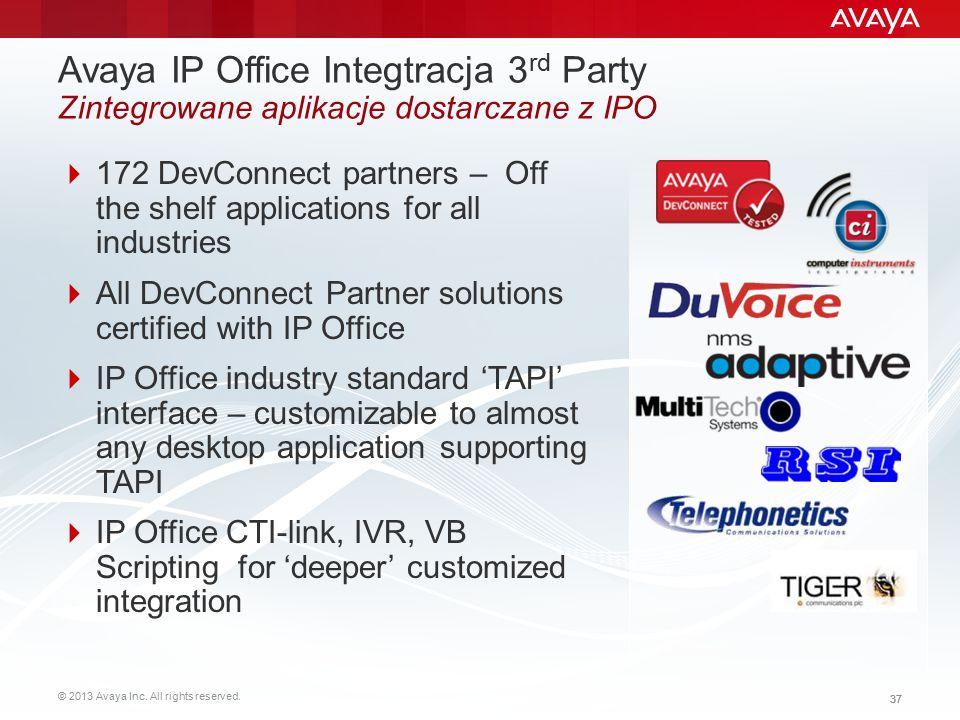 © 2013 Avaya Inc. All rights reserved. 37 Avaya IP Office Integtracja 3 rd Party Zintegrowane aplikacje dostarczane z IPO  172 DevConnect partners –
