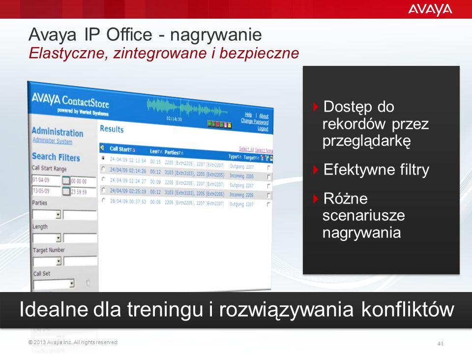 © 2013 Avaya Inc. All rights reserved. 41 Avaya IP Office - nagrywanie Elastyczne, zintegrowane i bezpieczne  Dostęp do rekordów przez przeglądarkę 