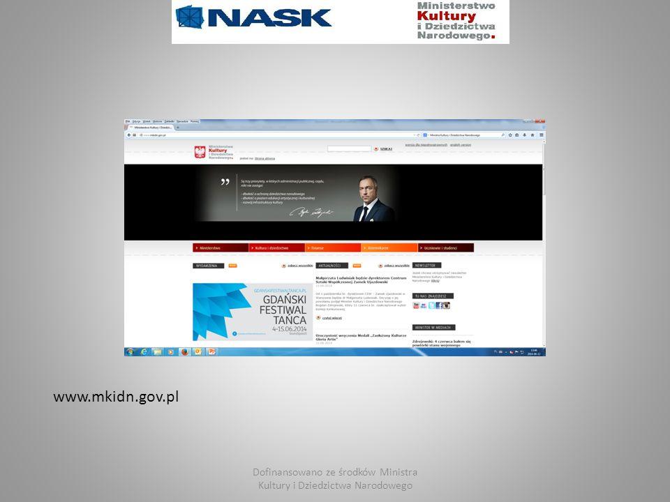 Dofinansowano ze środków Ministra Kultury i Dziedzictwa Narodowego www.mkidn.gov.pl