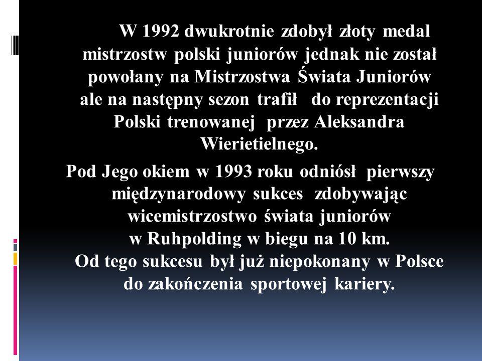 W 1992 dwukrotnie zdobył złoty medal mistrzostw polski juniorów jednak nie został powołany na Mistrzostwa Świata Juniorów ale na następny sezon trafił
