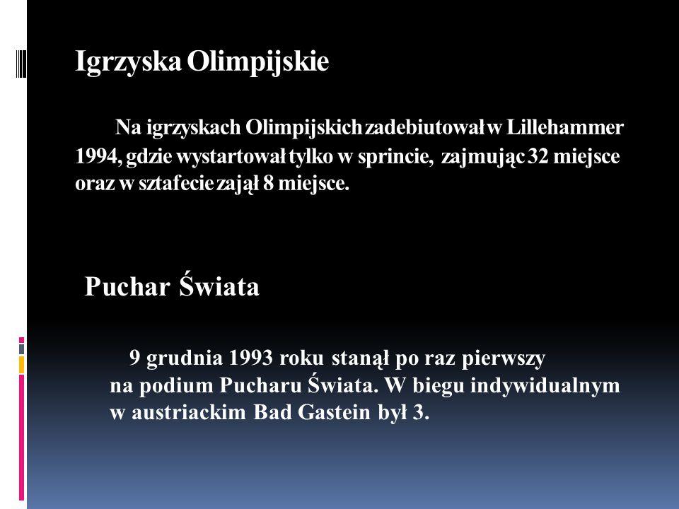 Igrzyska Olimpijskie Na igrzyskach Olimpijskich zadebiutował w Lillehammer 1994, gdzie wystartował tylko w sprincie, zajmując 32 miejsce oraz w sztafe
