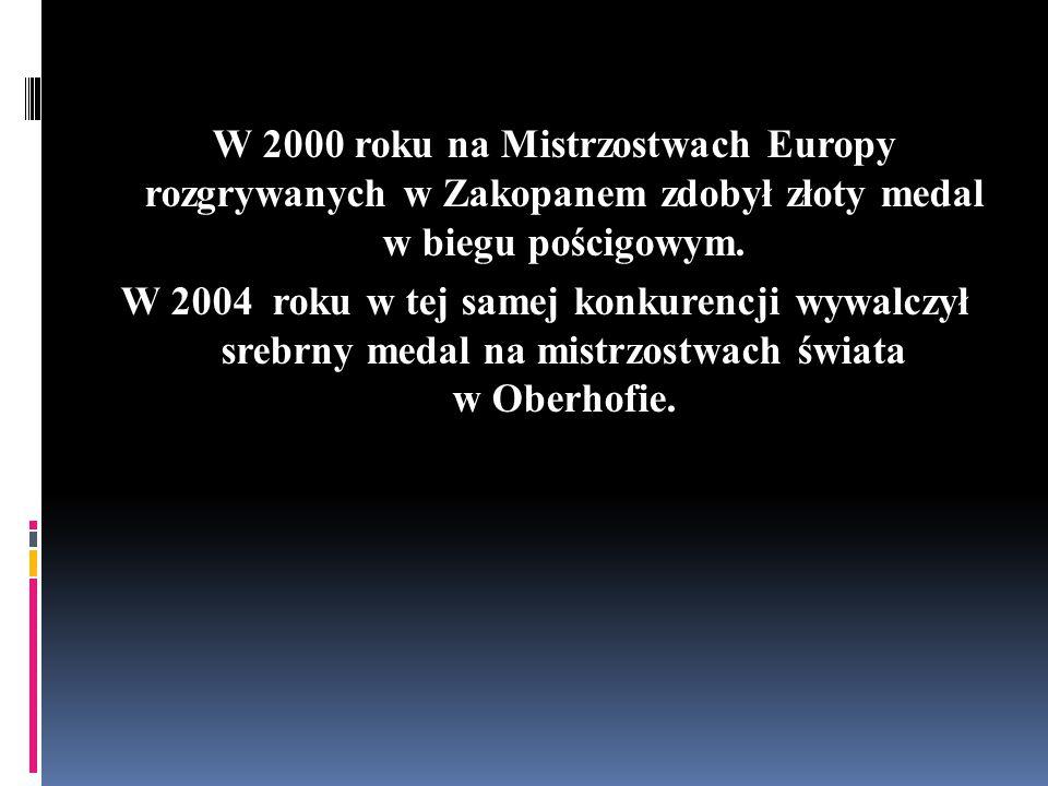 W 2000 roku na Mistrzostwach Europy rozgrywanych w Zakopanem zdobył złoty medal w biegu pościgowym.
