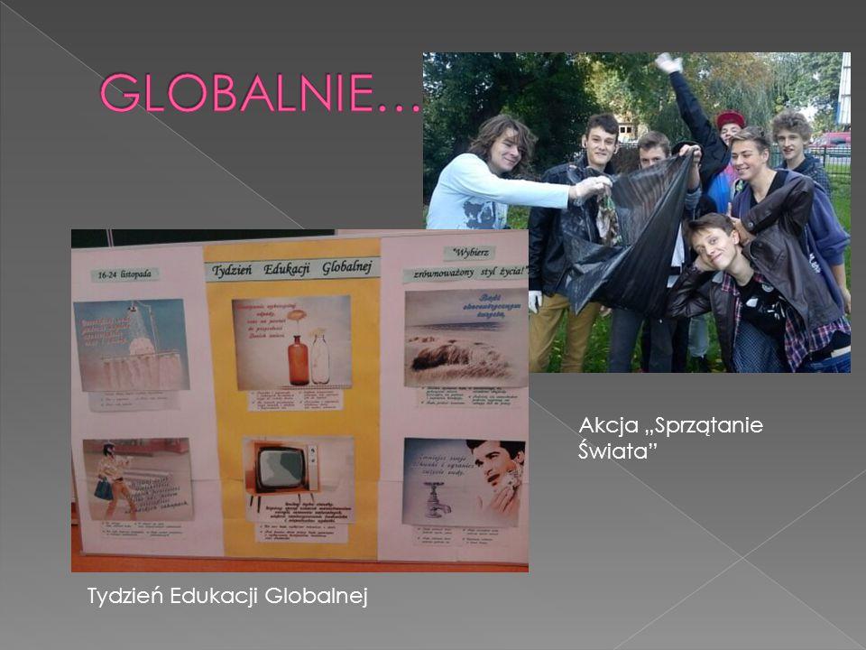 """Tydzień Edukacji Globalnej Akcja """"Sprzątanie Świata"""