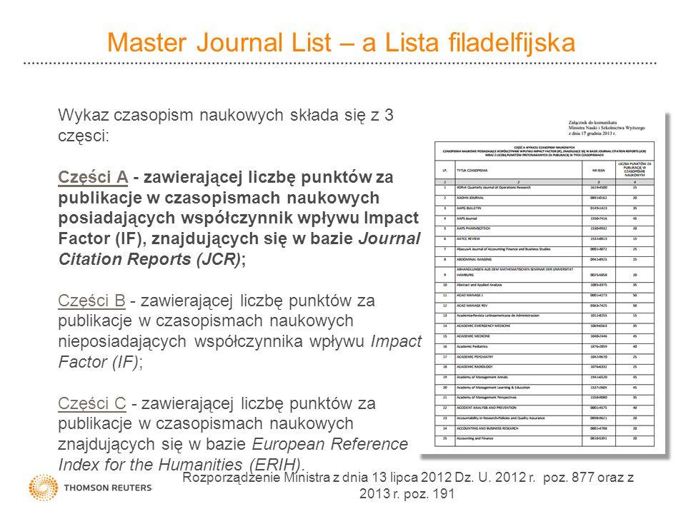 Wykaz czasopism naukowych składa się z 3 częsci: Części ACzęści A - zawierającej liczbę punktów za publikacje w czasopismach naukowych posiadających współczynnik wpływu Impact Factor (IF), znajdujących się w bazie Journal Citation Reports (JCR); Części BCzęści B - zawierającej liczbę punktów za publikacje w czasopismach naukowych nieposiadających współczynnika wpływu Impact Factor (IF); Części CCzęści C - zawierającej liczbę punktów za publikacje w czasopismach naukowych znajdujących się w bazie European Reference Index for the Humanities (ERIH).
