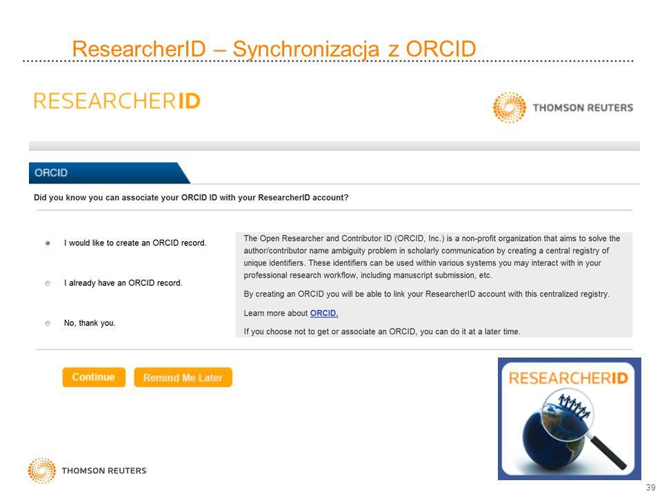 ResearcherID – Synchronizacja z ORCID 39